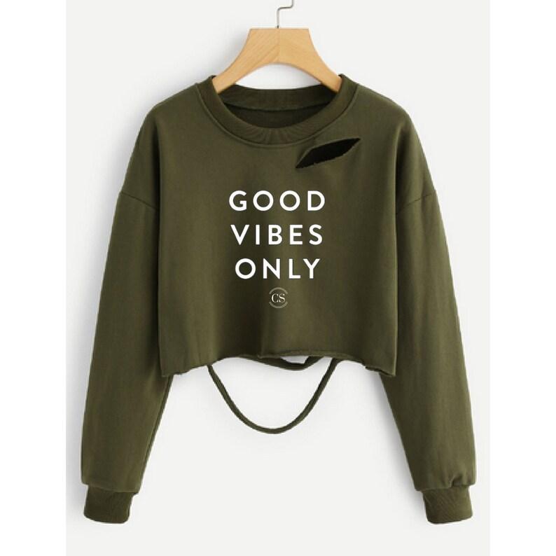 f068237d1 Good Vibes Only Drop Shoulder Ladder Cut Out Sweatshirt | Etsy