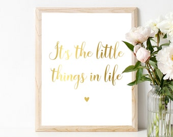 Real Foil - Quote ''It's the little things in life''