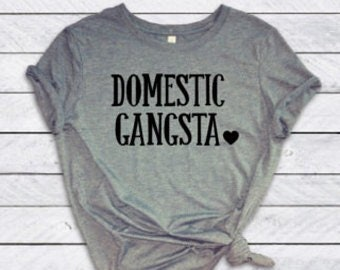 Domestic gangta