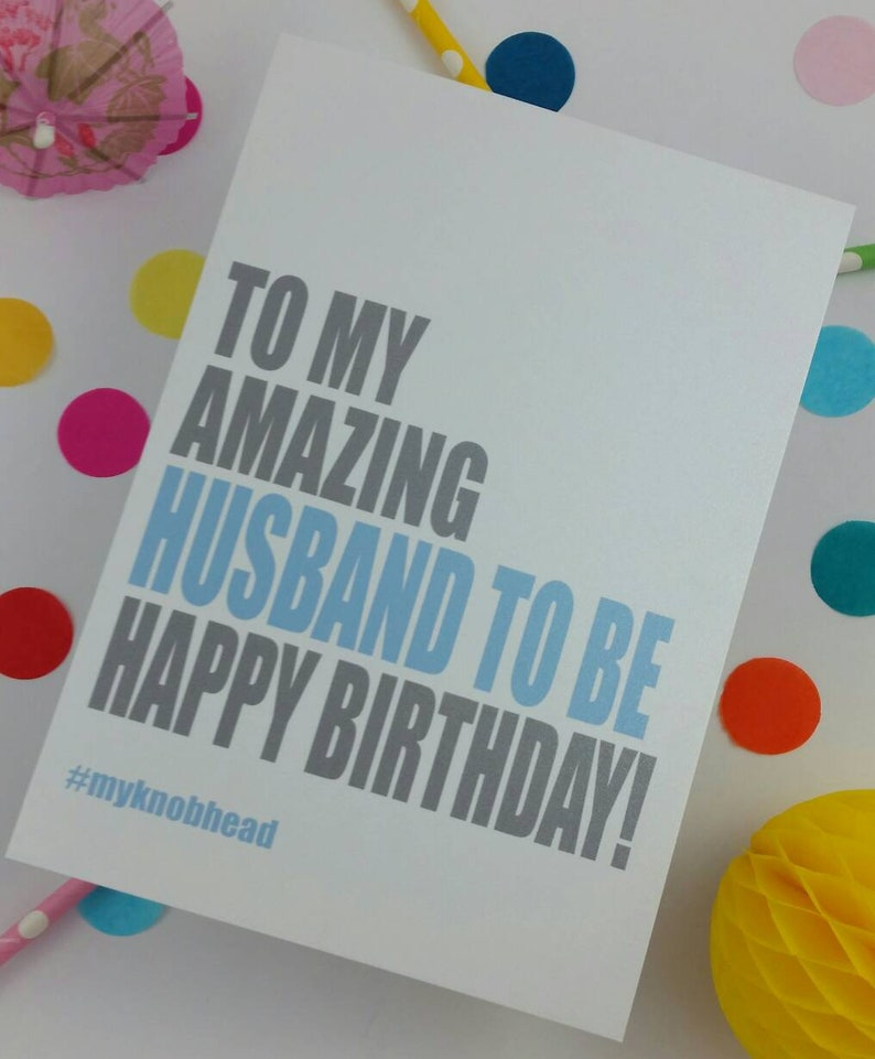 Funny Happy Birthday To My Future Husband Card | PERSONALIATION IS AVAILABLE