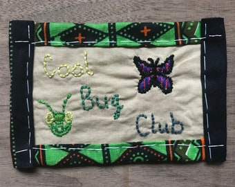 """Hand Embroidered/Sewn """"Cool Bug Club"""" Patch with Praying Mantis Head/Butterfly"""