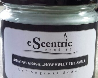 """Soy Candle- """"Amazing Grass How Sweet the Smell""""- Lemongrass"""