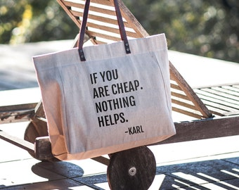 If You Are Cheap Nothing Helps, Reusable Grocery Bag, Reusable Tote Bag, Eco Friendly Tote Bag, Motyvation