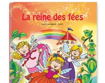Personalized book for kids - the Queen of fairies