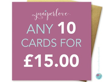 You can pick ANY 10 cards from my shop christmas birthdays anniversary any occasion (excluding personalised cards) by Juniperlove Greetings
