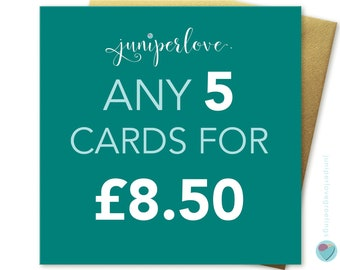You can pick ANY 5 cards from my shop christmas birthdays anniversary any occasion (excluding personalised cards) by Juniperlove Greetings