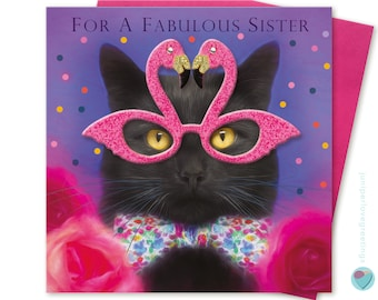 Sister birthday card for girls women for a FABULOUS SISTER Black Cat wearing pink flamingo glasses to or from any Cat Kitten lover
