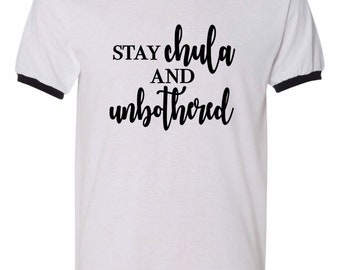 61c6ea03 Chula and unbothered ringer t-shirt black and white || unisex ringer tshirt||  Spanglish tees|| gifts for her