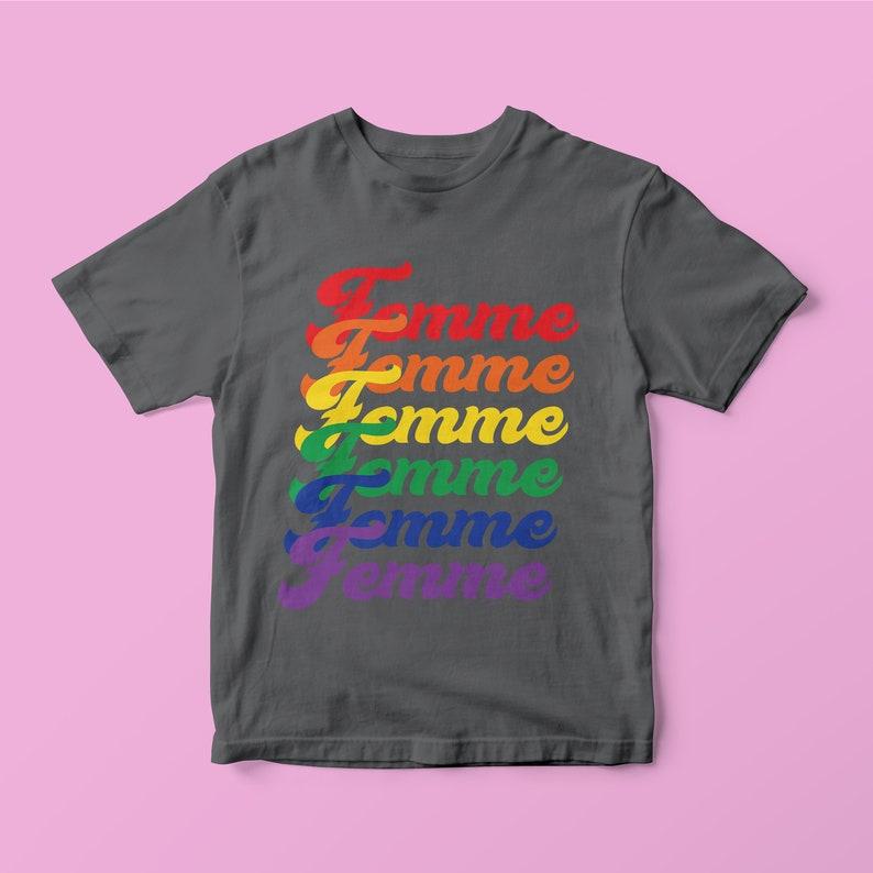 42260b1aad5 Femme Pride Rainbow Shirt