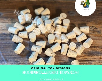 Bird Toy Corks Refill Pack for HootnHollerBirdToys ~ 50 Pack of Corks