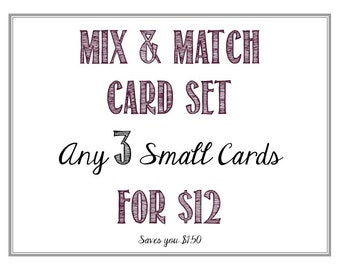 "Greeting Card Mix and Match: Any Three 4.25"" x 5.5"" Cards"