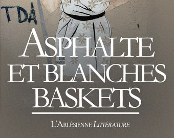 Asphalte et blanches baskets, de Jennifer Simoes (Ebook, roman contemporain)