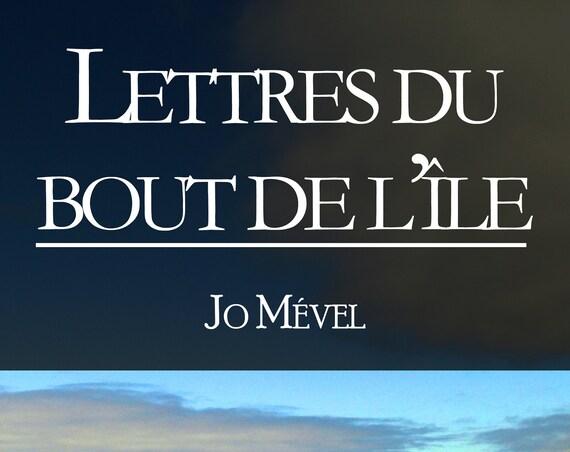 Lettres du bout de l'île, par Jo Mével (Novella)