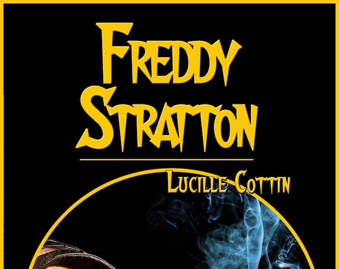 Featured listing image: Freddy Stratton, by Lucille Cottin (Broché, collection of 3 police investigations)