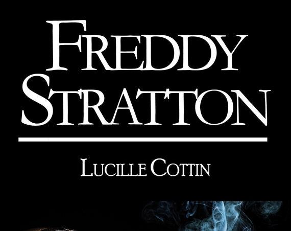 Freddy Stratton, de Lucille Cottin