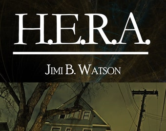 H.E.R.A., by Jimi B. Watson (Ebook, sci-fi short story)