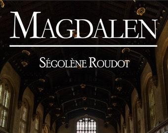 Magdalen, de Ségolène Roudot (Nouvelle)