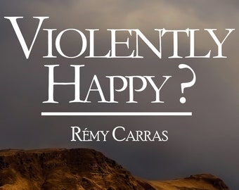 Violently happy ? de Rémy Carras (Ebook, journal de voyage en Islande)