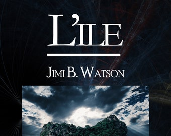 L'île, de Jimi B. Watson (Ebook, nouvelle de science-fiction)