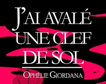 J'ai avalé une clef de sol, d'Ophélie Giordana (Nouvelle)