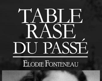 Table rase du passé, d'Elodie Fonteneau (Ebook, novelette policière)