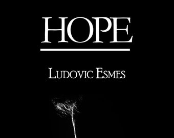 HOPE, Ludovic Esmes (new)