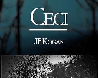 Ceci, de JF Kogan (Ebook, recueil de poésie)