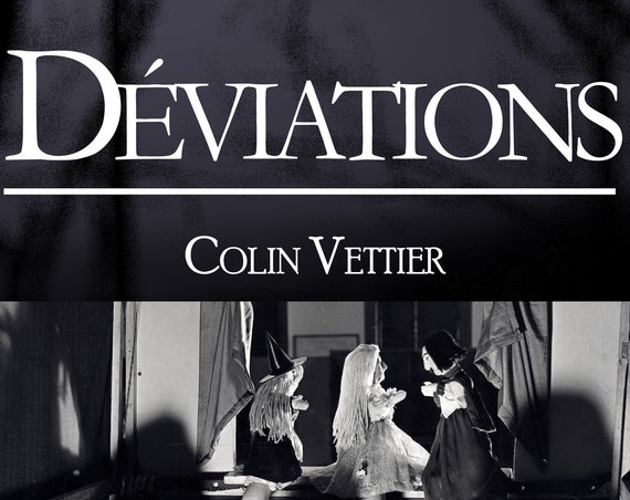 Déviations, de Colin Vettier