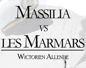 Massilia vs the Marmars Wictorien Allende (Novella)