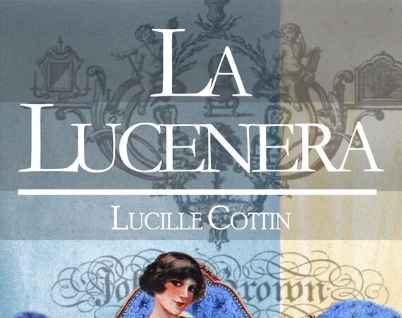La Lucenera, par Lucille Cottin