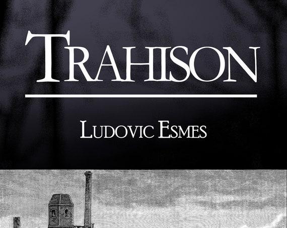 Trahison, par Ludovic Esmes (recueil de 2 nouvelles)
