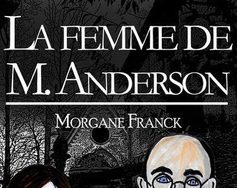 La femme de M. Anderson, par Morgane Franck