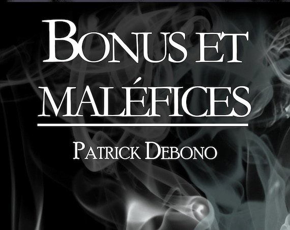 Bonus et maléfices, de Patrick Debono (recueil de micro-nouvelles)