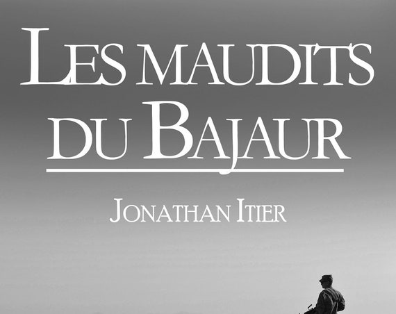 The curse of the Bajaur, Jonathan Itier (new)