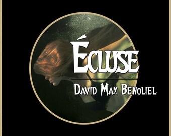 Ecluse, par David Max Benoliel (Nouvelle)