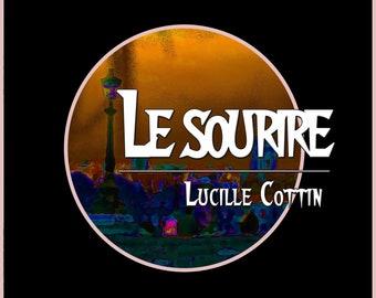 Le sourire, de Lucille Cottin (Nouvelle)