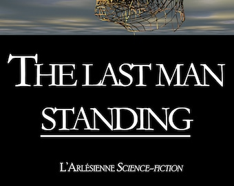 The last man standing, par Morgane Franck (Ebook, nouvelle de science-fiction)