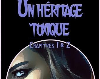 Un héritage toxique, chapitres 1 à 5, par Isabelle Larocque