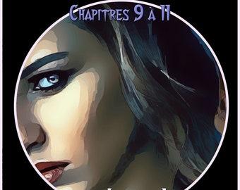 Un héritage toxique, par Isabelle Larocque, chapitres 9 à 11