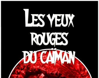 Les yeux rouges du caïman, par Jo Mével (Ebook, novelette policière)