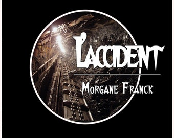 L'accident, par Morgane Franck (Ebook, nouvelle minière)