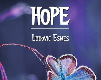 HOPE, de Ludovic Esmes (Ebook, nouvelle dramatique)