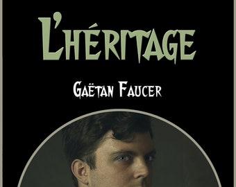 L'héritage, par Gaëtan Faucer (Ebook, pièce de théâtre policière)