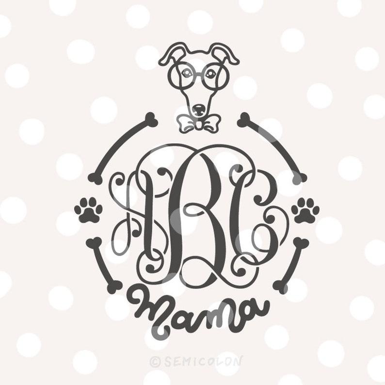 Whippet Dog Mama Monogram Frame SVG Cutting File
