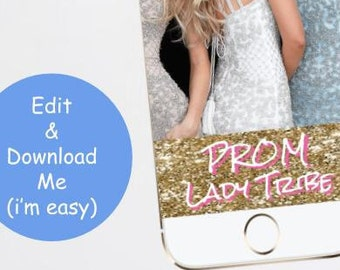 Prom Snapchat Filter, Lady Tribe Geofilter 2018 Besties Friends Girlfriends Gold Glitter Pink White Roses Instant Download High School Dance
