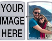 Custom Zippo Have your Image or Text custom imprinted on a Brand NEW Zippo Lighter
