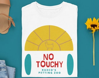 Disney Emperor's New Groove - Kuzco's Petting Zoo - NO TOUCHY - Subtle Disney Shirt - Perfect as a Gift / Present