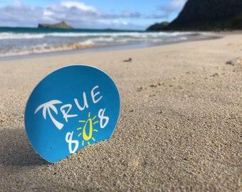 World Famous True 808 Aloha Stickers