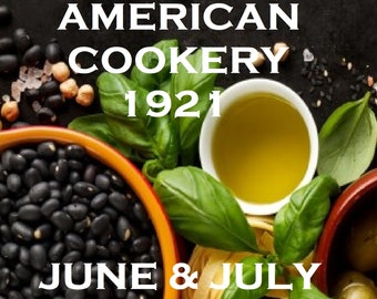American Cookery Recipes, June/July 1921