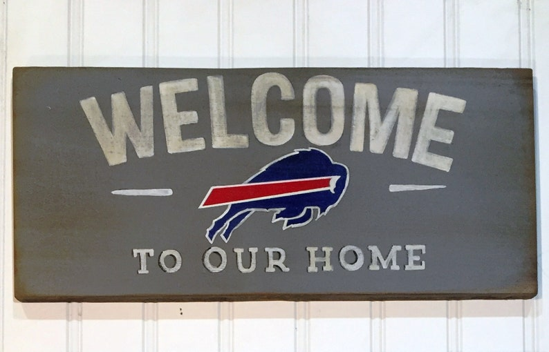 Welcome To Our Home Buffalo Bills Image Wooden Sign Hand Painted Family Decor Farmhouse Sign Gallery Wall Sign Rustic Wall Decor